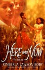 Here and Now, by Kimberla Lawson Roby