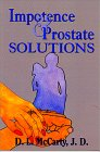 Impotence and Prostate Solutions, by Donald L. McCarty